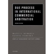 Due Process in International Commercial Arbitration by Matti S. Kurkela