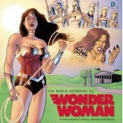 The World According to Wonder Woman by Matthew K. Manning