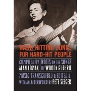 Hard Hitting Songs for Hard-Hit People by Woody Guthrie