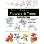 How to Draw Flowers & Trees by Denis John-Naylor