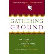 Gathering Ground by Toi Derricotte