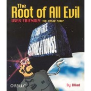 The Root of All Evil by Illiad