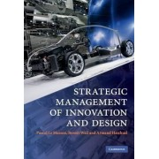 Strategic Management of Innovation and Design by Pascal Le Masson