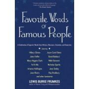Favorite Words of Famous People by Lewis Burke Frumkes