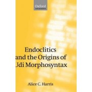 Endoclitics and the Origins of Udi Morphosyntax by Alice C. Harris