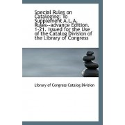 Special Rules on Cataloging by Library Of Congress Catalog Division
