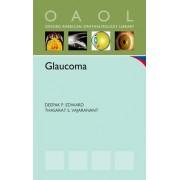 Glaucoma by Deepak P. Edward