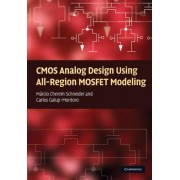 CMOS Analog Design Using All-region MOSFET Modeling by Marcio Cherem Schneider
