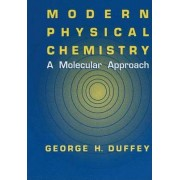 Modern Physical Chemistry by George H. Duffey
