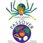 Sammy Spider's First Passover by Sylvia Rouss