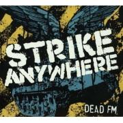 Strike Anywhere - Dead FM (0751097070628) (1 CD)