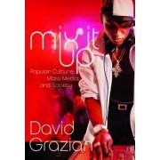 Mix it Up by David Grazian