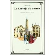 La Cartuja De Parma / the Chartreuse of Parma by Stendhal