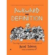 Awkward and Definition by Ariel Schrag