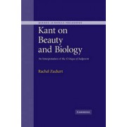 Kant on Beauty and Biology by Rachel Zuckert