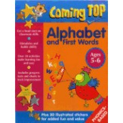Coming Top: Alphabet and First Words Ages 5-6: Get a Head Start on Classroom Skills - With Stickers!