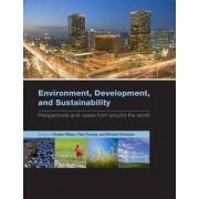 Environment, Development, and Sustainability by Gordon Wilson