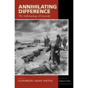 Annihilating Difference by Alexander Laban Hinton