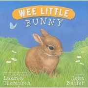 Wee Little Bunny by Lauren Thompson