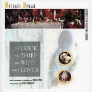 Michael Nyman - The Cook, The Thief, His Wife And Her Lover (0094636394725) (1 CD)
