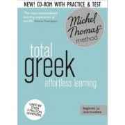 Total Greek Foundation Course: Learn Greek with the Michel Thomas Method by Hara Garoufalia-Middle