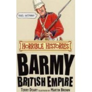 Horrible Histories - The Barmy British Empire