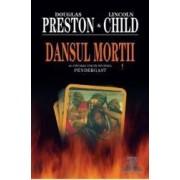 Dansul Mortii - Douglas Preston Lincoln Child
