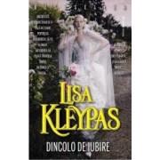 Dincolo de iubire - Lisa Kleypas