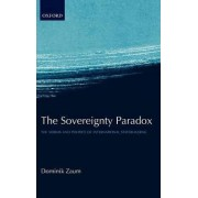The Sovereignty Paradox by Dominik Zaum