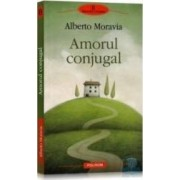 Amorul conjugal - Alberto Moravia
