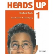 Heads Up 1: Student Book by Susan Iannuzzi