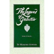 The Legend of Galisteo, La Leyenda de Galisteo by Marjorie Atwood