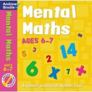 Mental Maths for Ages 6-7 by Andrew Brodie
