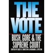 The Vote by Cass R. Sunstein