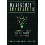 Management Innovators by Daniel A. Wren