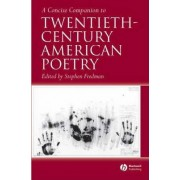 A Concise Companion to Twentieth-Century American Poetry by Stephen Fredman