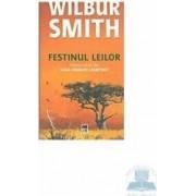 Festinul leilor - Wilbur Smith