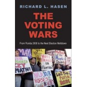 The Voting Wars by Richard L. Hasen