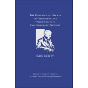 The Influence of Darwin on Philosophy and Other Essays in Contemporary Thought by John Dewey