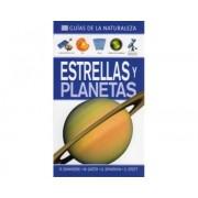 Estrellas y Planetas (Guías de la Naturaleza)