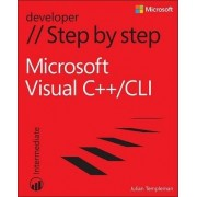 Microsoft Visual C++/CLI Step by Step by Julian Templeman