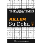 The Times Killer Su Doku Book 9 by The Times Mind Games