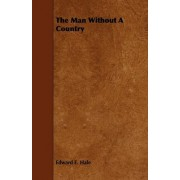 The Man Without A Country by Edward E. Hale