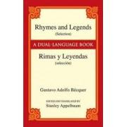 Rhymes and Legends (selection) / Rimas Y Leyendas (seleccion) by Gustavo Adolfo Becquer