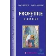 Profetiile de la Celestine - Ghid practic - James Redfield Carol Adrienne