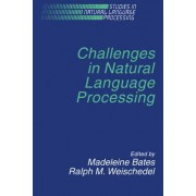 Challenges in Natural Language Processing by Madeleine Bates
