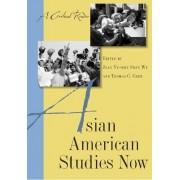 Asian American Studies Now by Jean Yu-Wen Shen Wu