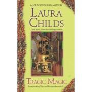 Tragic Magic by Laura Childs