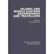 Islamic and Middle Eastern Travellers and Geographers by Ian Richard Netton