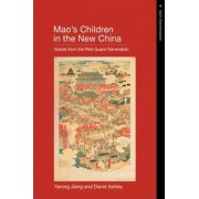 Mao's Children in the New China by Yarong Jiang